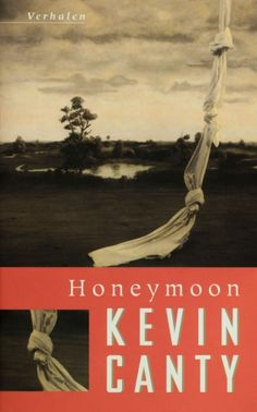 Honeymoon - Kevin Canty