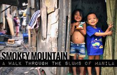 SMOKEY MOUNTAIN: A WALK THROUGH THE SLUMS OF MANILA, PHILIPPINES   JustOneWayTicket.com
