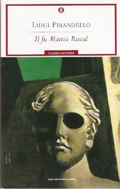 Luigi Pirandello, Il fu Mattia Pascal