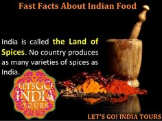 http://letsgoindiatours.blogspot.in/2016/07/fast-facts-about-indian-food.html