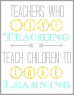 If you love #teaching, the children will want to learn because they want to have fun the way that you have fun! (:
