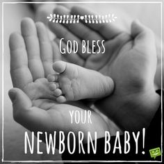 God bless your newborn baby on image with little baby foot.