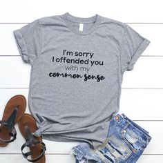 I offended you with my common sense funny saying shirt for women tshirt with quote graphic tees for womens ladies t-shirts funny gifts idea - Athletic Heather / 2XL