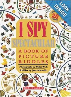I Spy Spectacular: A Book of Picture Riddles: Jean Marzollo, Walter Wick: 9780545222785: Amazon.com: Books