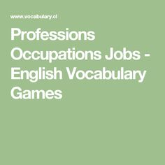 Professions Occupations Jobs - English Vocabulary Games