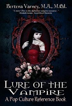 Lure of the Vampire: A Pop Culture Reference Book, http://www.amazon.com/dp/B00LNO2YL0/ref=cm_sw_r_pi_awdm_C47Wub0MS8DT0