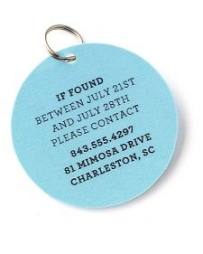 Print your contact information on card stock. Using a 2-inch circular craft punch or scissors, cut out card stock and 2 pieces of clear self-adhesive shelf liner. Sandwich paper between pieces of liner. Punch a hole for a key ring to attach to a collar.