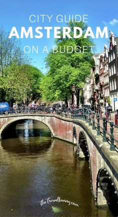 How to save money on a trip to Amsterdam. A sightseeing guide on what to see for free in Amsterdam with budget priced highlights in the city.