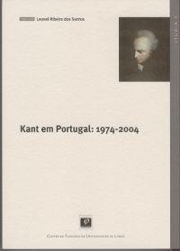 Kant em Portugal : 1974-2004 / organização, Leonel Ribeiro dos Santos