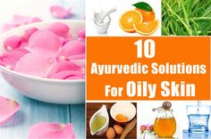 Oily skin is one of the worst skin issues we face during summer! Ayurvedic treatment for oily skin best helps then! Know the effective solutions listed here! Skincare For Oily Skin, Tips For Oily Skin, Moisturizer For Oily Skin, Oily Skin Care, Oils For Skin, Skin Care Regimen, Skin Care Tips, Dry Skin, Oily Skin Remedy