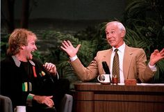 Robin Williams and Johnny Carson.      ...Two Great Funny-Men!!!....