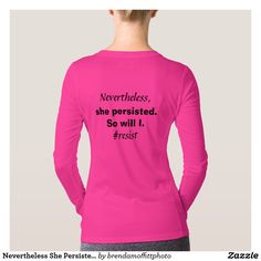 Nevertheless She Persisted So Will I Resist wicking and anti-microbial New Balance shirt.