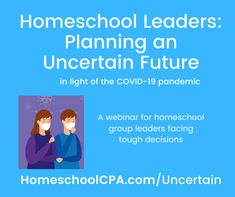 Webinar for Homeschool Leaders: Planning an Uncertain Future News Health, Decision Making, Health And Safety, Helping Others, Homeschool, Encouragement, This Or That Questions, How To Plan, Education