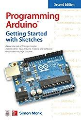 """Read """"Programming Arduino: Getting Started with Sketches, Second Edition"""" by Simon Monk available from Rakuten Kobo. A fully updated guide to quickly and easily programming Arduino Thoroughly revised for the new Arduino Uno this best. Arduino Books, Arduino Pdf, Got Books, Books To Read, It Pdf, Arduino Programming, Programming Languages, Learn C, Online Programs"""