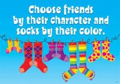 How do you choose your friends?