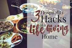 3 Hospitality Hacks for a Life-Giving Home Unforgettable Quotes, Listening Ears, Big Family, Pretty Cool, Giving, Homemaking, Simple Way, Hospitality, No Frills