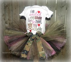 I've waited my Whole life to meet my Daddy Military Tutu Outfit - For Sizes Newborn - 12 Months - Army, Navy, Marines, and Airforce on Etsy, $40.00 @Kayla Gillis  :)