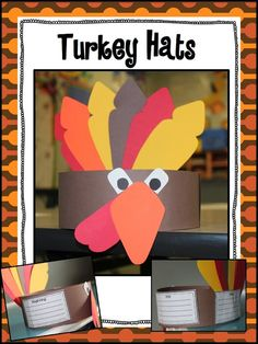 BME Turkey Hats - this is a cute idea--the kids would love doing something like this in the writing station.