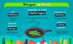 In Spanish there are numerous expressions with vegetables. #learnspanish with Wlingua! www.wlingua.com