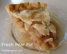 Pie Recipe   Fresh Pear Pie Recipe