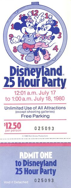Vintage Disneyland Tickets the Disneyland 60st kick of May 22 2015 in is we'll be open 24 hours lits party at Disneyland. :)