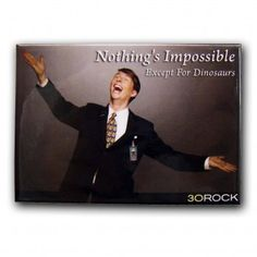 Nothing's Impossible Magnet