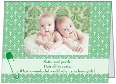 They'll double their pleasure and surely their fun when two adorable baby girls come into their lives. If your planning a shower for the happy mommy or both parents here is a can't miss invitation your guests will surely comment on. See it and many others at