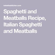 Spaghetti and Meatballs Recipe, Italian Spaghetti and Meatballs Homemade Spaghetti, Homemade Marinara, Italian Spaghetti And Meatballs, Carrot Fries, Marinara Sauce, Meatball Recipes