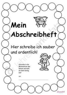My copybook – Abriebraining from grade 1 to 3 German – Teaching material in German - Education Grade 1, First Grade, Second Grade, Kindergarten Portfolio, Art Education Lessons, Im A Loser, Primary Teaching, Classroom Management, Elementary Schools