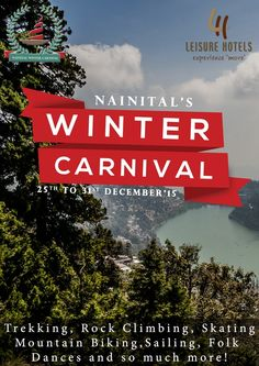 Presenting a unique blend of history, culture and luxury, Leisure Hotels are the premier hospitality providers in Uttarakhand. Nainital, Folk Dance, Rock Climbing, Hotels And Resorts, Winter, Winter Time, Mountaineering, Climbing, Top Roping