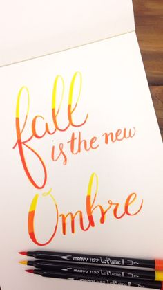 Fall is the New Ombre Hand Lettering