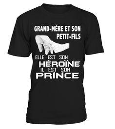 T shirt  GRAND MERE ET SON PETITE FILS ELLE EST SON HEROINE IL EST SON PRINCE T-SHIRT  fashion trend 2018 #tshirt, #tshirtfashion, #fashion