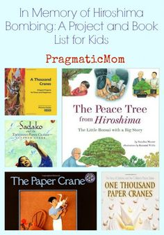 In Memory of Hiroshima Bombing Book List for Kids & :: PragmaticMom Cycling Books, Japan For Kids, Hiroshima Bombing, Teacher Librarian, History For Kids, Teaching Jobs, Book Study, New Teachers, Peace