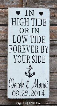 Beach Wedding - In High Tide Or Low Tide By Your Side Personalized Wedding Sign Anniersary Gift Wooden Hand Painted Rustic Coastal Chic