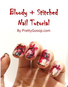 Amazingly EASY Halloween Nail Art! The bloody and stitched look was so realistic, I couldn't look at my hands without flinching! The best part was that it required NO skills!
