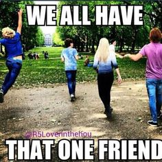 Yeah, um... I happen to be that one friend. << @Katie Hrubec Cochran i think this is you... but i don't know ;p