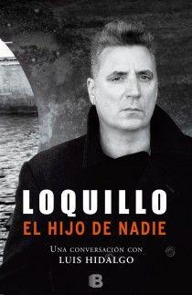 LOQUILLO. EL HIJO DE NADIE
