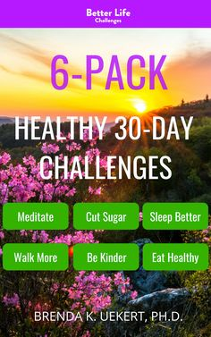 Six Healthy Challenges in one convenient Kindle guide will get you back on track.