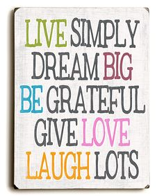 Take a look at this White 'Live Simply Dream Big' Sign today!