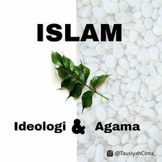 Sahabat.. Terkadang Kita Menertawakan Kebenaran Karena Kita Tidak Tahu Itu Adalah Kebenaran..! .  Sahabat. Tahukah Anda Bahwa Ideologi Di Dunia Ini Dari Dulu Hingga Sekarang Hanya Ada 3..! ISLAM KOMUNIS KAPITALISME .  Sahabat.. Tahukan Bahwa Setiap Persekutuan Selalu di Dasari dari Ideologi Yg Sama..! .  Sahabat.. Apakah Anda Menempatkan Islam Sejajar dengan Agama yg Lain..? .  Anda Sampaikan Semua Agama Mengajarkan Kebaikan..! Namun Tahukan Anda..? ISLAM Tak Hanya Sekedar Itu..! .  Islam…
