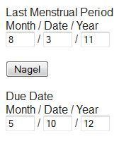 Naegele's Rule - The rule estimates the expected date of delivery [EDD].  1st- Calculate the date of your LAST MENSTRUAL PERIOD. The 1st day of your last period. This is very important, so remember CAREFULLY! Let's use today's date as our example. LMP: Month 08/ Day 03/ Year 2011  2nd- Subtract 3 months / add 7 days / add 1 year [and yes, you may use your fingers to count, if you'd like.]  Answer:  Month 08 - 03 = 05  Day 03 + 07 = 10  Year 2011 + 01 = 2012  Due Date: 05/10/20