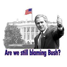 $15.76 Are We Still Blaming Bush? T-Shirt