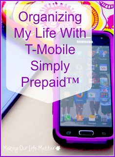 Thanks to T-Mobile Simply Prepaid™, I finally have a smart phone. Thanks to a great prepaid plan that I can afford, my life has been organized in my hand!