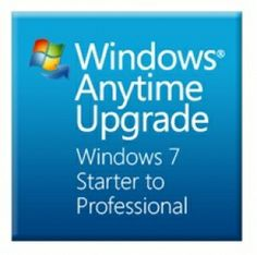 free windows anytime upgrade key for windows 7 starter