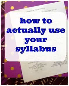 how to use syllabus, college tips, college classes, how to do well in college…