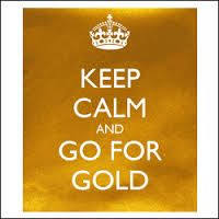 KEEP CALM AND GO FOR GOLD. Another original poster design created with the Keep Calm-o-matic. Buy this design or create your own original Keep Calm design now. Keep Calm Signs, Keep Calm Quotes, Keep Calm Carry On, Going For Gold, Gold Bullion, Bullion Coins, All That Glitters, Gold Fashion, Fashion Quotes