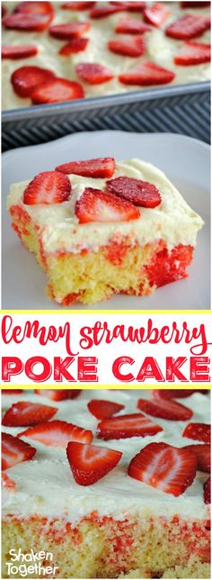 Lemon Strawberry Poke Cake - if you get dessert duty at the next potluck or party, this cake will be the star so be sure to take copies of the recipe!
