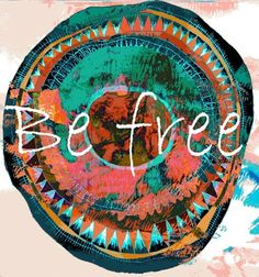 be-free-colorful-free-hippie-