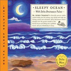 Sleepy Ocean ~ Dr. Jeffrey Thompson, http://www.amazon.com/dp/B000P46QI6/ref=cm_sw_r_pi_dp_HP42rb1XGP42V