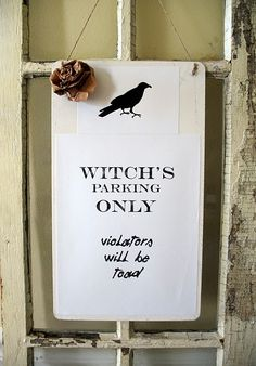 Witches Parking Only